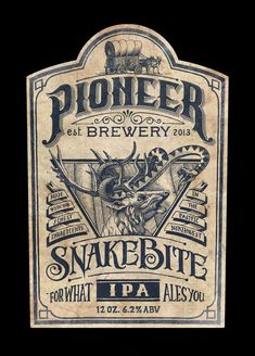 Pioneer Brewery: Snakebite IPA by Jason Thornton, via Behance While researching the Pioneer lifestyle, I found that one of the biggest dangers they faced was that of the snake bite. There were many remedies, but two stood out to me and seemed to lend themselves well to this particular project:    1. Get the victim belligerently drunk. 2. Grind up the horns of a Red Deer Stag into a fine powder, mix it with water, and apply the paste to the wound.