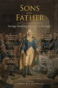 Sons of The Father is a collection of essays written mostly by academic historians.  The scholarship of the authors is readily apparent in t...