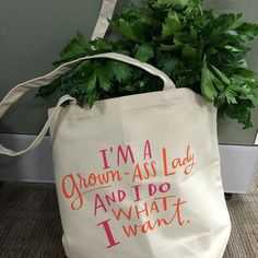 This is officially going on my Christmas List. | Grown-Ass Lady Tote Bag by @emily_mcdowell