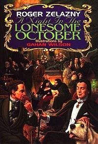 Roger Zelazny's A Night in the Lonesome October