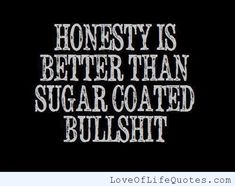 Related Posts :Honesty is a virtueHonesty is a very expensive giftJohn Lennon quote on HonestyWarren Buffet quote on honestyFairytalesBy Blogsdna