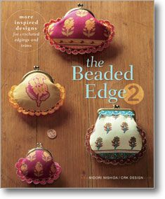 The Beaded Edge 2 offers step-by-step instructions for 18 edgings, along with inspirational photos showing their use as trims for clothing, accessories, and home furnishing. Sale $5.38