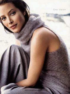 Christy Turlington - she's always been one of my favorite models