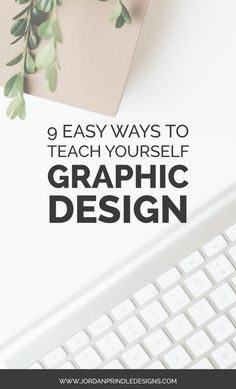 Graphic Design Discover 9 Easy Ways To Teach Yourself Graphic Design Jordan Prindle Designs Graphisches Design, Graphic Design Tutorials, Brand Design, Graphic Design Inspiration, Creative Design, Your Design, What Is Graphic Design, Graphic Design Software, Design Basics