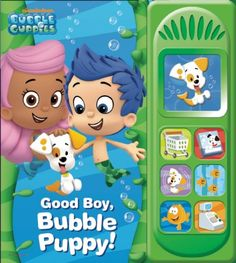 Nickelodeon Bubble Guppies: Good Boy, Bubble Puppy: Play-a-Sound by Editors of Publications International http://www.amazon.com/dp/1450862039/ref=cm_sw_r_pi_dp_p4sdub02F0TBK