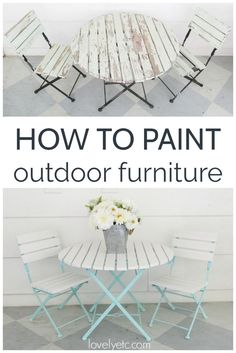 How to paint outdoor furniture and patio furniture.  Materials to use and techniques for getting a long lasting finish on outdoor wood furniture and outdoor metal furniture.