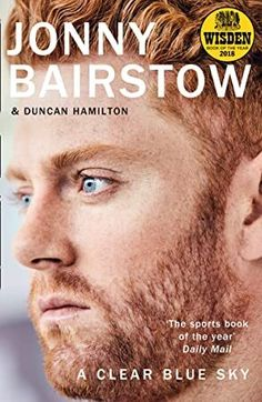 [Free eBook] A Clear Blue Sky: A remarkable memoir about family, loss and the will to overcome Author Jonny Bairstow and Duncan Hamilton, Got Books, Books To Read, Dario Fo, Books 2018, Clear Blue Sky, What To Read, Book Photography, Free Reading, Memoirs