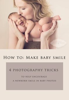 How To Make Baby Smile 4 Tricks for Photographers!