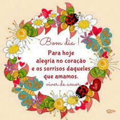 Para hoje alegria no coração. Bom dia!   #viverdeamor #2deoutubro #Oração #Deus #fé  #mensagem #poesia  #Simplesassim #feliz #Boanoite #fato #luz #vida #amor #alegria #Boatarde #trechos #Felicidade #Bomdia
