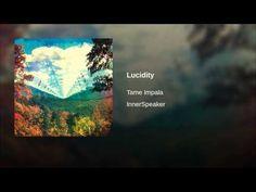 Tame Impala - Lucidity
