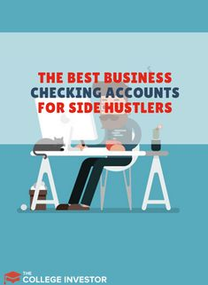 We break down the best business checking accounts for side hustlers and small business owners both online and offline.  #banking #smallbusiness #business #sidehustle #extraincome #smallbiz
