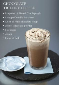Chocolate Trilogy Coffee   Nothing will taste quite as delicious after trying this sensational drink recipe. Filled with your favorite rich and creamy chocolate flavors, this composed coffee creation is one you won't want to share!