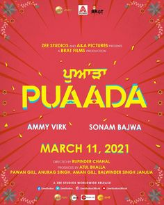 RELEASE DATE FINALIZED... #Puaada - the #Punjabi film starring #AmmyVirk and #SonamBajwa - to release on 11 March 2021 by #Zee Studios... Directed by Rupinder Chahal... Produced by Atul Bhalla, Pawan Gill, Anurag Singh, Aman Gill and Balwinder Singh Janjua... FIRST LOOK...