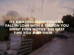 Very true. Sometimes love just comes unexpectedly..