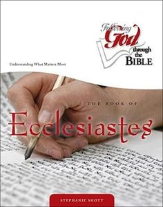 The Book of Ecclesiastes: Understanding What Matters Most Kjv Study Bible, Online Bible Study, Bible Study Group, Bible Studies, New Bible, Books For Moms, Life Affirming, Life Map, Ecclesiastes