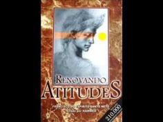 Livro Renovando Atitudes em Áudio Vídeo Parte 01 A Luz do Espiritismo