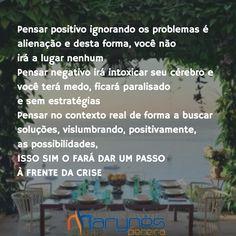 Pensar positivo ignorando os problemas é alienação