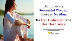 Behind every Successful Women, There is No Man. Its Her Dedication and Her Hard Work. Good Morning Everyone, Successful Women, Facebook Sign Up, Monday Motivation, Hard Work, Success Quotes, Motivationalquotes, Quote Of The Day, Thoughts