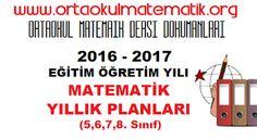 2016 - 2017 MATEMATİK DERSİ YILLIK PLANLARI (ORTAOKUL 5-6-7-8. SINIF)
