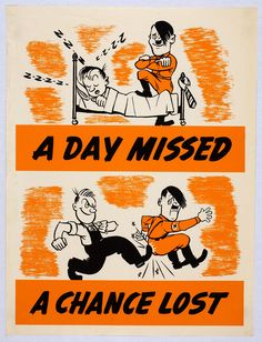 American poster: A Day Missed - A Chance Lost