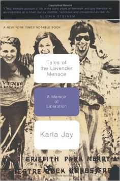 Tales Of The Lavender Menace: A Memoir Of Liberation: Karla Jay: 9780465083664: Amazon.com: Books