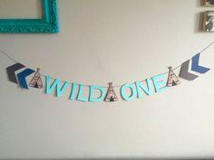 Wild One Banner, Teepee Banner, Tribal Decor, Wild One Decor, Wild One Birthday…