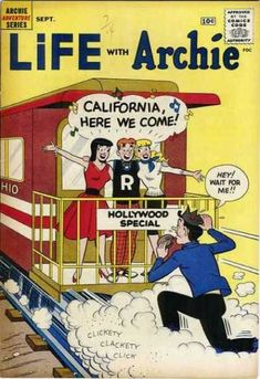 Life With Archie - Westward Ho-Ho-Ho!/Canyon Capers/Make Way for Hollywood/Paging Mr. For Guests Only! Archie Comics Characters, Archie Comic Books, Old Comic Books, Vintage Comic Books, Comic Book Covers, Comic Book Characters, Vintage Comics, Vintage Magazines, Old Comics