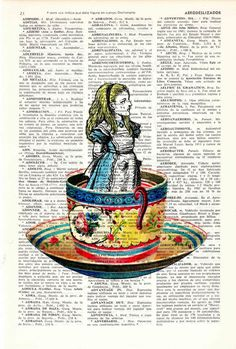 Alice in wonderland Alice in Prrintland Alice in a tea cup- Alice in Wonderland Collage Print on Vintage Dictionary Bookart art