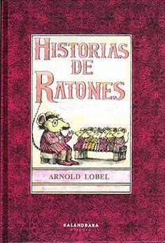 """Historias de ratones"". Arnold Lobel ...I wonder how the humor translates!"