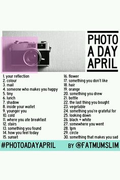 Photo A Day April- anyone else want to do and share?