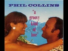 """Phil Collins - """"A Groovy Kind of Love"""" (Official Music Video). This is a 1988 cover version of the original done by Diane and Annita in The Mindbenders also covered the song, in Sound Of Music, Kinds Of Music, Phill Collins, 80s Music, Wedding Music, Greatest Songs, My Guy, Love Songs, Soundtrack"""