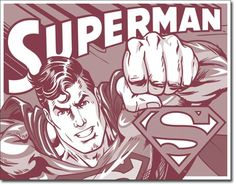 Superman Duotone Effects Sign is a brand new vintage tin sign made to look vintage, old, antique, retro. Purchase your vintage tin sign from the Vintage Sign Shack and save. Superhero Poster, Comic Poster, Batman Poster, Vintage Tin Signs, Superman Comic, Book Wall, Wall Art For Sale, Sale Poster, Metal Signs