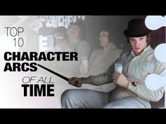 Top 10 Best Character Arcs in Film - YouTube