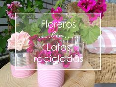 Floreros con latas recicladas