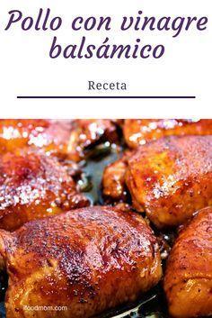 Receta de Pollo con salsa de Vinagre Balsámico.
