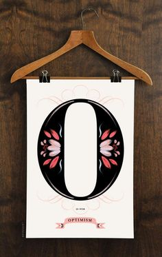 O is for Optimism.
