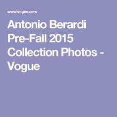 Antonio Berardi Pre-Fall 2015 Collection Photos - Vogue