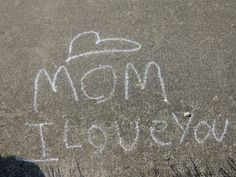 Someone must carry some chalk with them like I carry my camera with me but it's as effective as an expensive card that delivers the same message. Beech Grove, Canon Powershot, Indiana, I Love You, Sidewalk, Messages, Mom, Park, Te Amo