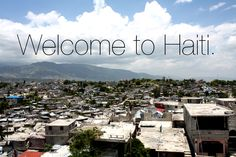 It's not the typical paradise destination, but I've decided that I want to go here for my first missionary trip. Haiti.