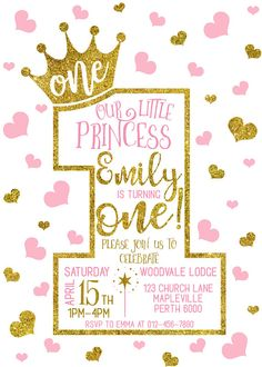 1st Birthday invitation, First Princess Birthday Invitation, 2nd 3rd 4th 5th Invitation for Girl, Pink and Gold Hearts Baby birthday Invitation - GIRL - ANY AGE I can change color, wording and some elements of design for you. If youll have a change in the event (time, date, place), you