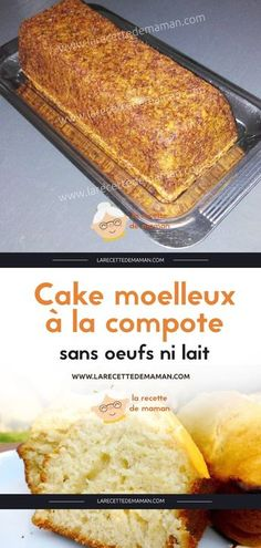 Soft cake with compote without eggs or milk La Recipe de maman Sugar Free Desserts, Vegan Dessert Recipes, Sugar Free Recipes, Cake Recipes, Cake Sans Oeuf, Vegan Breakfast Casserole, Breakfast For A Crowd, Vegan Kitchen, Healthy Cake