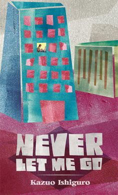 Never Let Me Go - This Month's Book Club Selection