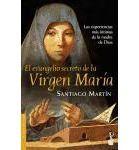 El evangelio secreto de la Virgen María : Santiago Martín : 9788408062059