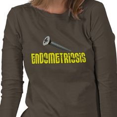 Screw Endometriosis!