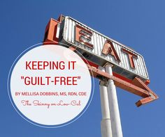 "Keeping it ""Guilt-free"" is Key for This Dietitian #client"