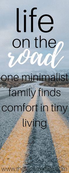 Minimalist, Tiny Living, tiny house, RV life, minimalist family, van life