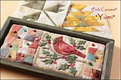 Love the patchwork - would like to do appliqued wool cardnial & holly.  Patchwork *Pink Caramel*