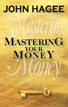 """How is today's unstable economy going to impact you financially? What are the Bible principles that protect your finances? Everyone can use supernatural help with their finances. Now you can receive the Biblical knowledge for financial prosperity from Pastor Hagee's book entitled """"Mastering Your Money""""."""