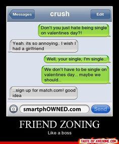 Friend zoning like a boss!