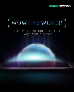 Oppo to Wow the World with breakthrough technology at MWC 2016   Oppo plans on unveiling some revolutionary technology at MWC 2016 this year planning to unveil a groundbreaking power solution and a new and innovative smartphone camera.  Details were obviously scarce as Oppo wants to save the surprise for its event in Barcelona at MWC 2016. However the popular smartphone manufacturer reaffirmed its commitment to equipping consumers with only the best technology out there.  Again were not…